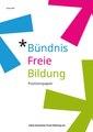 Bündnis Freie Bildung Positionspapier 2018.pdf