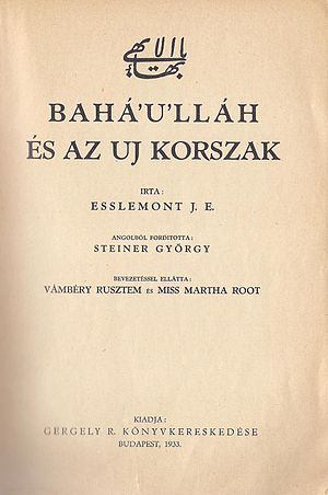 Bahá'í Faith in Hungary - Inner front page of the first Bahá'í book in Hungarian: Esslemont J. E.: Bahá'u'lláh and the New Era (1933)