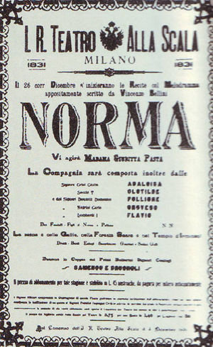 Norma (opera) - Norma: Poster advertising the 1831 premiere