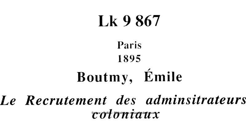 File:Boutmy - Le Recrutement des administrateurs coloniaux.djvu