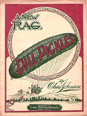 "Charles L. Johnson - Sheet music cover for Johnson's ""Dill Pickles"", 1906"