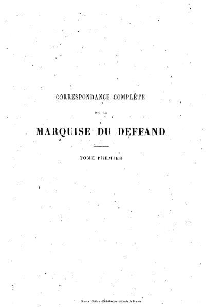 File:Du Deffand - Correspondance complète de Mme Du Deffand avec ses amis, tome 1.djvu