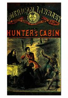 Edward S Ellis--The Hunter's Cabin.djvu