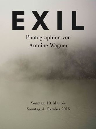 Antoine Wagner - Poster for Exil by Antoine Wagner, shown in 2015