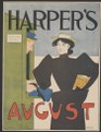 Harper's (for) August. LCCN2015646449.tif