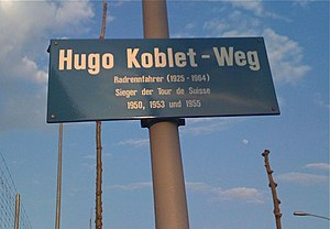 Hugo Koblet - The road to the Oerlikon vélodrome in Zürich is named after Koblet.