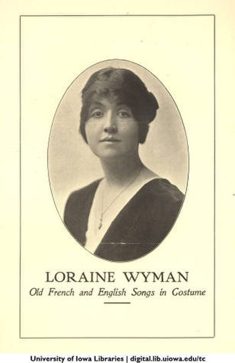 Loraine Wyman - Loraine Wyman portrayed in 1914, in a  pamphlet directed to concert promotors