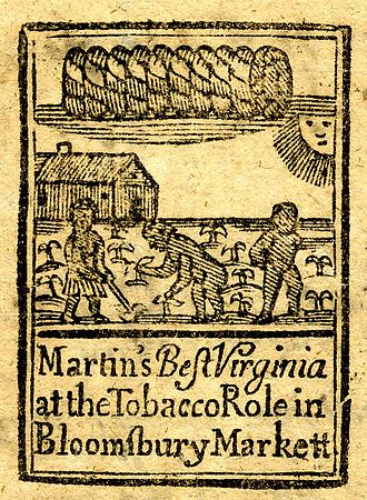 History of slavery in Virginia - Advertisement showing tobacco workers in Virginia