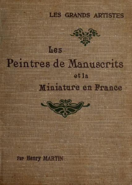File:Martin - Les Peintres de manuscrits, Laurens.djvu