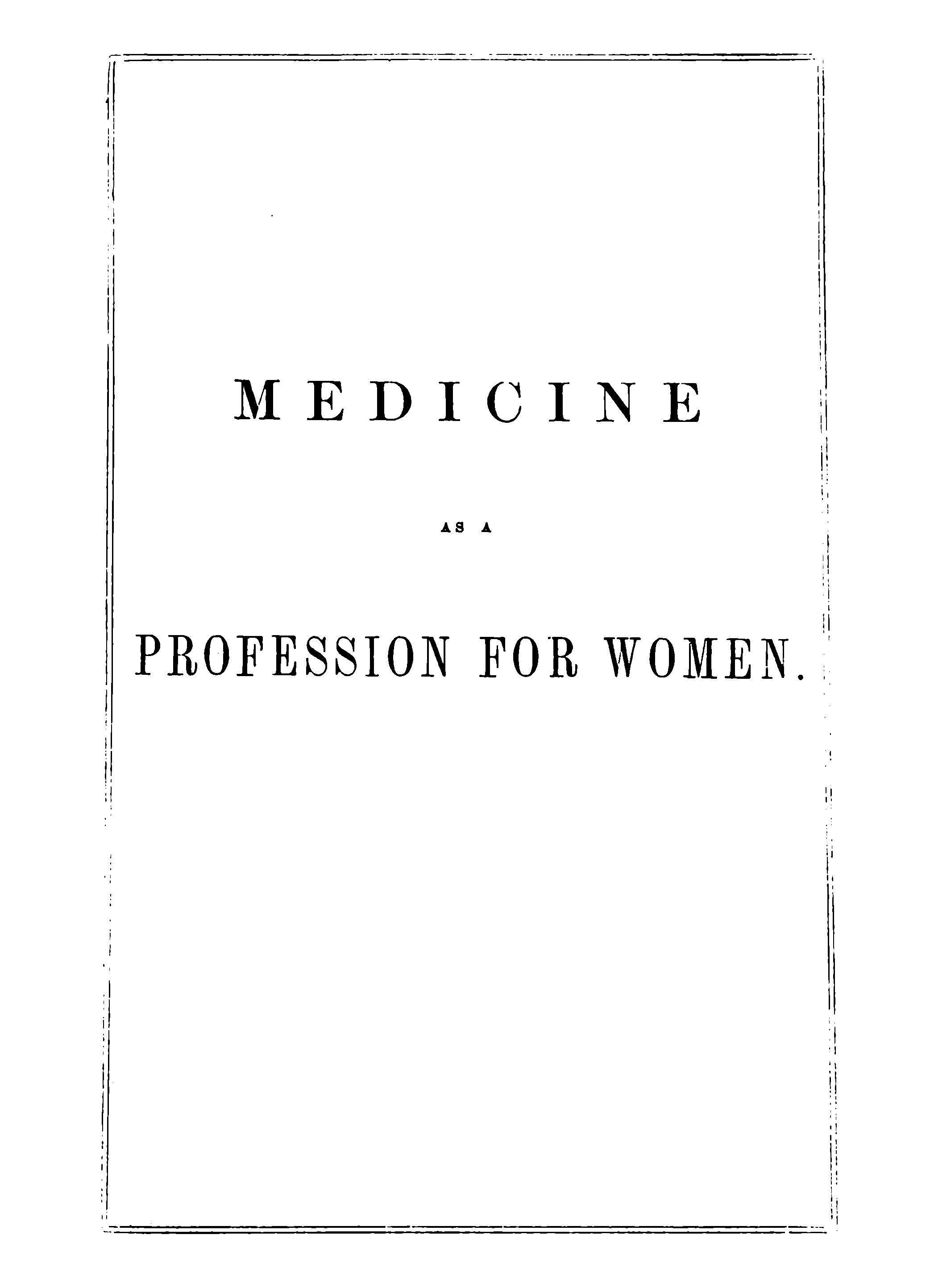 Page Medicine as a Profession for Women Elizabeth Blackwellvu