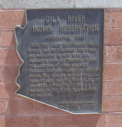 Historic Marker which reads: Gila River Indian Reservation (established 1859) Here the first Indian school was established by the government for the Pimas and Maricopas. Sacaton-Marker-Gila River Indian Reservation-2.jpg