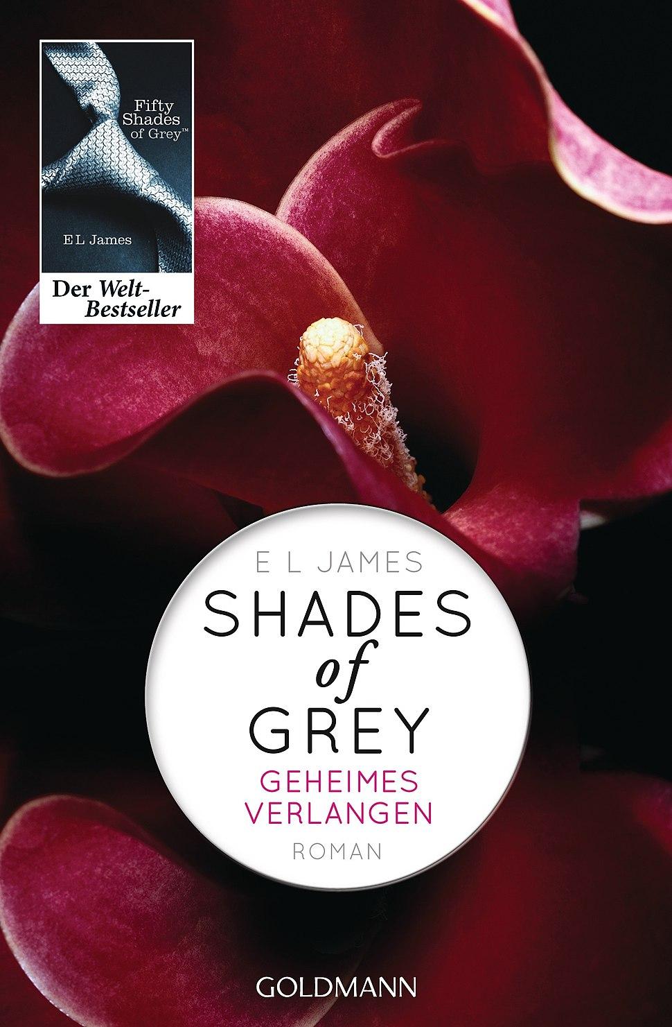 Shades of Grey - Geheimes Verlangen (E. L. James, 2012)