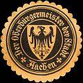 Siegelmarke Der Oberbürgermeister der Stadt - Aachen W0220536.jpg