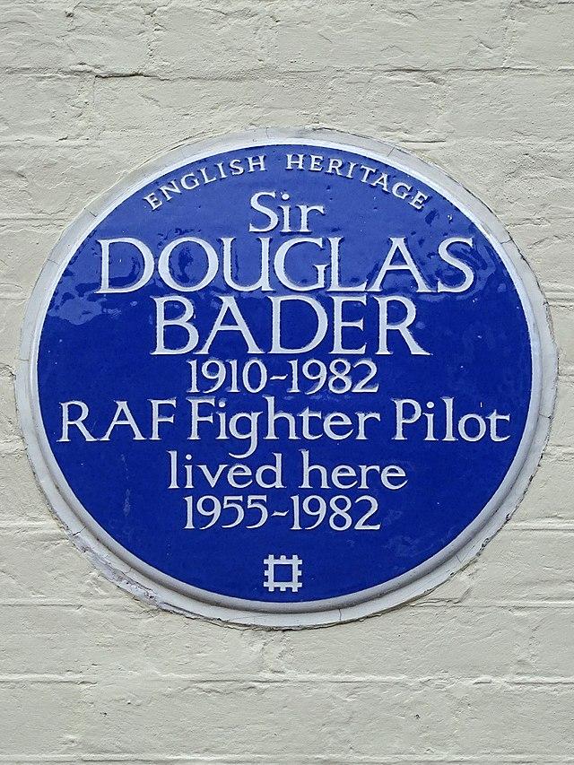 Douglas Bader blue plaque - Sir Douglas Bader 1910-1982 RAF fighter pilot lived here 1955-1982