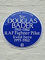 Sir DOUGLAS BADER 1910-1982 RAF Fighter Pilot lived here 1955-1982.JPG