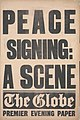 The Globe placard Versailles peace signed 28 June 1919.jpg