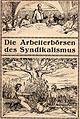 Titelbild 'Die Arbeiterbörsen des Syndikalismus'.jpg