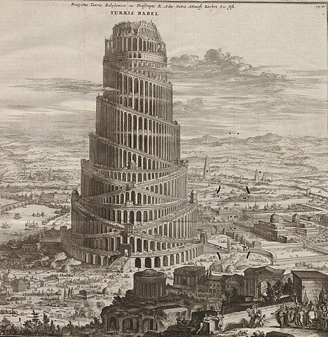 (image: https://upload.wikimedia.org/wikipedia/commons/thumb/0/09/Turris_Babel_by_Athanasius_Kircher.jpg/468px-Turris_Babel_by_Athanasius_Kircher.jpg)