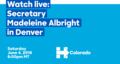 Watch live- Secretary Madeleine Albright in Denver.png