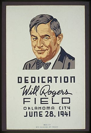 WPA poster for dedication of Will Rogers Field...