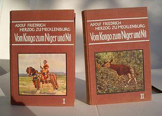 Duke Adolf Friedrich of Mecklenburg - Vom Kongo zum Niger und Nil, 1912, First edition