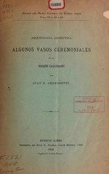 Juan Bautista Ambrosetti: Arqueología argentina: Algunos vasos ceremoniales de la región Calchaquí