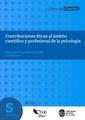 Contribuciones éticas al ámbito científico y profesional de la psicología (2016).pdf