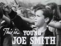 Darryl Hickman in Joe Smith, American (1942).png