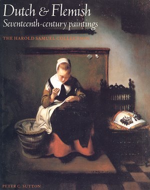 Harold Samuel, Baron Samuel of Wych Cross - Nicolaes Maes, Young Woman Sewing, 1655, from the Samuel collection on the cover of the catalogue prepared by Peter C. Sutton.