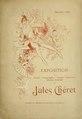 Exposition Jules Chéret - pastels, lithographies, dessins, affiches illustrées - décembre 1889-janvier 1890, Galeries du Théâtre d'Application (IA expositionjulesc00cher).pdf