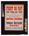 Fight or pay that others may fight. ... British freedom or Prussian militarism. Which? Subscribe now to the Canadian Patriotic Fund LCCN2005691283.tif