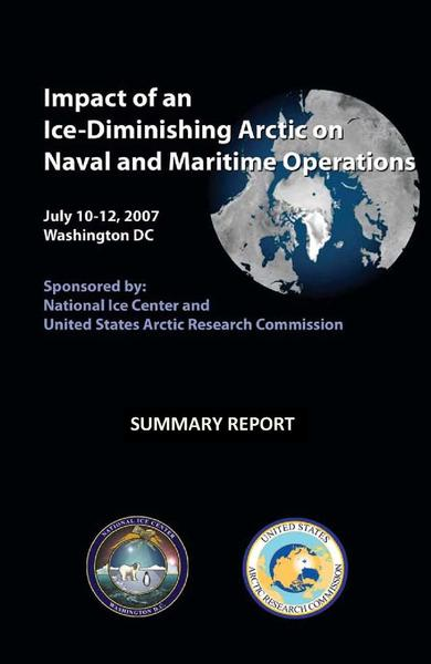 File:Impact of an Ice-Diminishing Arctic on Naval and Maritime Operations Summary Report 2007.pdf
