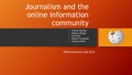 Journalism and the online information community.pdf