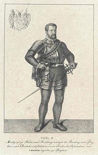 Charles II, Margrave of Baden-Durlach Ruler of Baden-Durlach 1553-1577