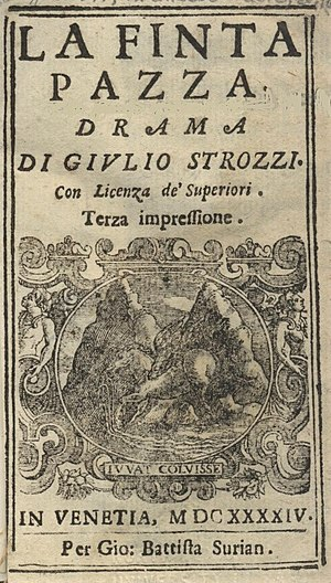 La finta pazza - Tile page of the libretto printed in 1644