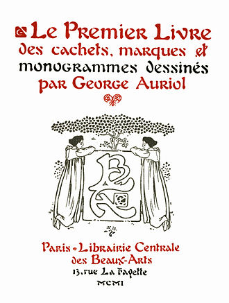 """George Auriol - Title page of a book by George Auriol, published in 1901, showing one of his Art Nouveau logos, illustrations, and his namesake """"Auriol"""" typeface."""