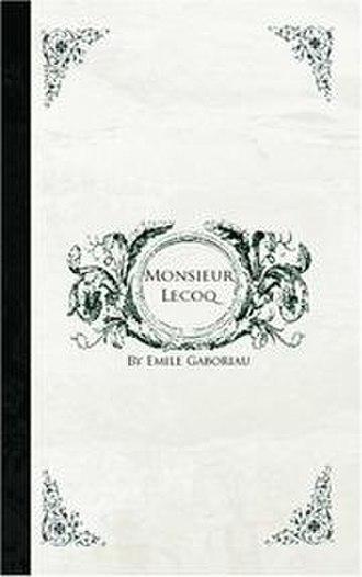 Émile Gaboriau - First edition of Monsieur Lecoq