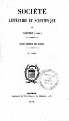 Procès verbaux des séances de la Société littéraire et scientifique de Castres