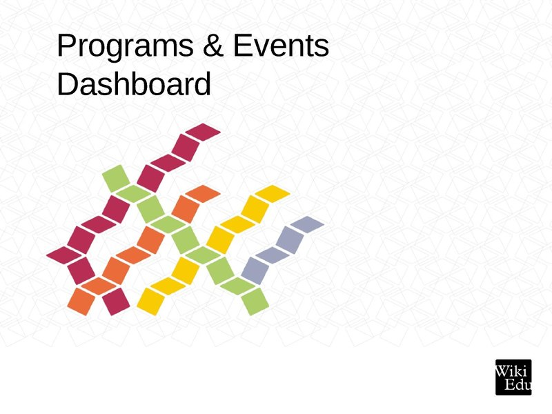 File:Programs & Events Dashboard workshop, WMCON 2018.pdf