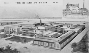 Riverside Publishing - The Riverside Press headquarters as it appeared in 1911 and, in the top right-hand corner, the original facility from 1852