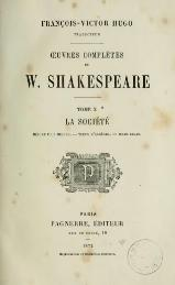 Shakespeare - Œuvres complètes, traduction Hugo, Pagnerre, 1872, tome 10.djvu