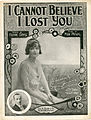 Sheet music cover - I CANNOT BELIEVE I LOST YOU (1919).jpg