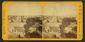 St. Augustine, Fla., from the Barracks, from Robert N. Dennis collection of stereoscopic views.png