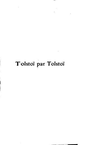 File:Tolstoï par Tolstoï, avant sa crise morale.djvu