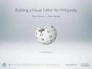 Wikimania 2012 - Building a Visual Editor for Wikipedia.pdf