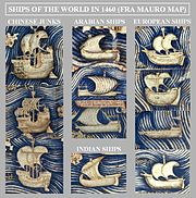 Ships of the world in 1460 (Fra Mauro map). Chinese junks are described as very large, three or four-masted ships.