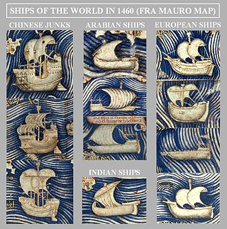 History of science and technology in China - Ships of the world in 1460 (Fra Mauro map). Chinese junks are described as very large, three or four-masted ships.