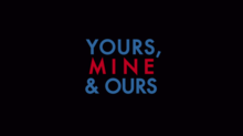 Yours Mine and Ours 2005 movie intertitle.png