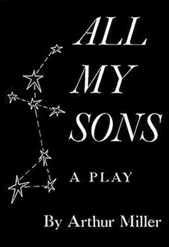 All My Sons - First edition 1947