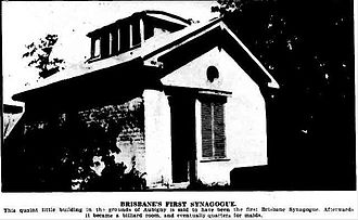 History of the Jews in Australia - Brisbane's First Synagogue in the grounds of Samuel Davis's home on North Quay, 1930